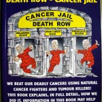 Join Our Escape From Death Row - Cancer Jail. book by Barry Thomson
